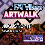 Fat Village Artwalk